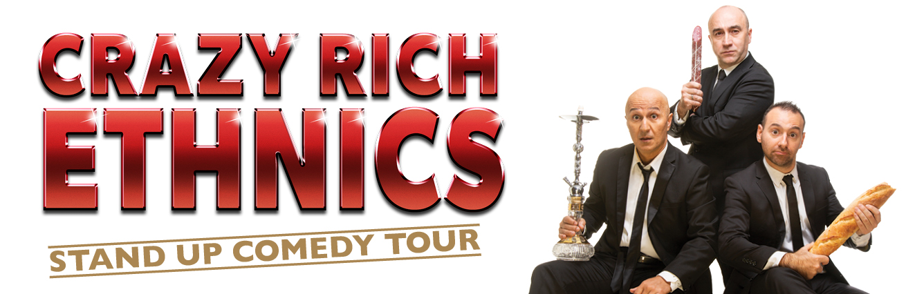 Crazy Rich Ethnics - SOLD OUT